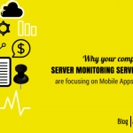 Why your competitors in the Server Monitoring Services industry are focusing on Mobile Apps development?